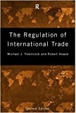 The Regulation of International Trade:2nd (Second) edition