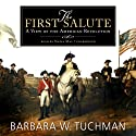 The First Salute: A View of the American Revolution (       UNABRIDGED) by Barbara W. Tuchman Narrated by Nadia May