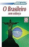echange, troc  - O Brasileiro sem Esforço ; Enregistrements CD Audio (x4)
