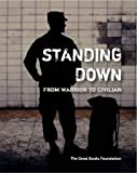 img - for Standing Down: From Warrior to Civilian book / textbook / text book