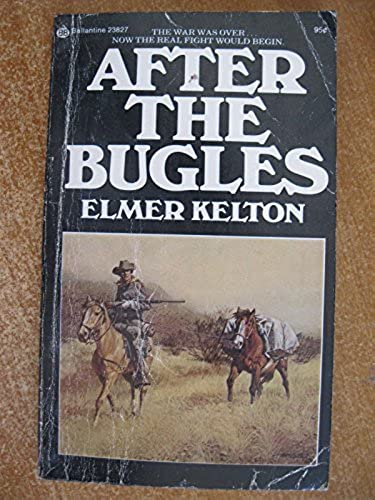 After the Bugles Ballantine 23827, Kelton, Elmer