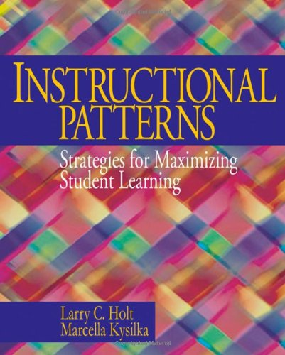Instructional Patterns: Strategies for Maximizing Student...