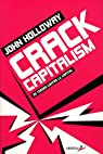 Crack Capitalism par Holloway