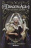 Dragon Age: Masked Empire (Dragon Age 4)