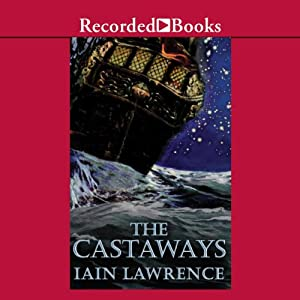 The Castaways | [Iain Lawrence]
