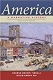 America: A Narrative History (Brief Ninth Edition)  (Vol. One-Volume)