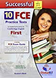 Successful Cambridge English First-FCE-New 2015 Format-Student's Book: 10 Complete Practice Tests for the Cambridge English First - FCE