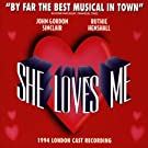 She Loves Me (1994 London Cast)