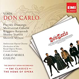 Don Carlo (2000 Digital Remaster): Il Re!...Perch� Sola � La Regina? (Tebaldo/Filippo/Coro)