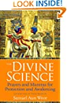 The Divine Science: Prayers and Mantr...
