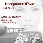 Deceptions of War: Sue Lee Mystery | D.M. Sorlie