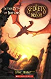 The Secrets of Droon #34: In the City of Dreams (0545098815) by Abbott, Tony