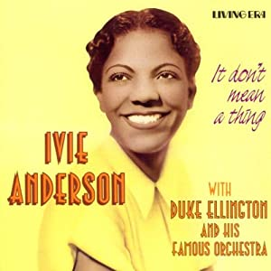 It Don't Mean a Thing   Ivey Anderson with Duke Ellington