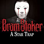 A Star Trap | Bram Stoker