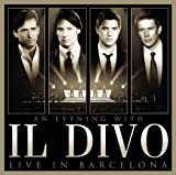 An Evening With Il Divo-Live In Barcelona (CD/DVD) by Il Divo (2009) Audio CD