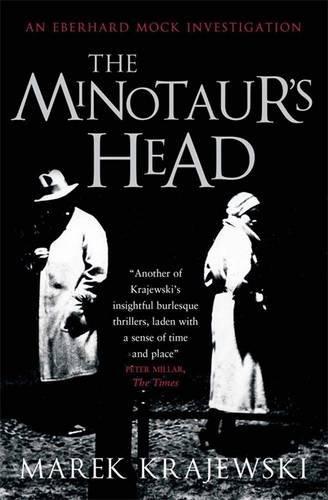The Minotaur's Head: An Eberhard Mock Investigation