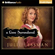 A Love Surrendered: Winds of Change, Book 3 (       UNABRIDGED) by Julie Lessman Narrated by Tara Sands