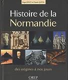 echange, troc Roger Jouet, Claude Quétel - Histoire de la Normandie : Des origines à nos jours