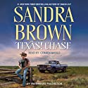 Texas! Chase: A Novel (       UNABRIDGED) by Sandra Brown Narrated by Coleen Marlo
