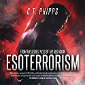 Esoterrorism: From the Secret Files of the Red Room, Book 1 Audiobook by C. T. Phipps Narrated by Jeffrey Kafer