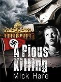 A Pious Killing (A Sean Colquhoun Adventure)