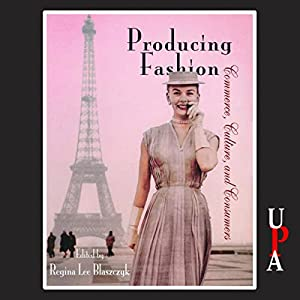 Producing Fashion Audiobook