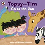 Topsy and Tim: Go to the Zoo: Go to t...