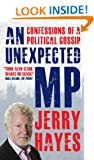 An Unexpected MP: Confessions of a Political Gossip