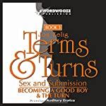 Terms & Turns, Sex & Submission: Books I & II | Jon Zelig