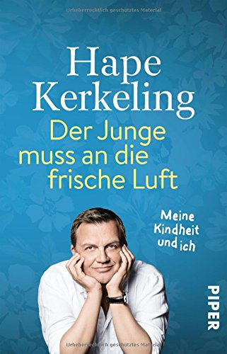 Der Junge muss an die frische Luft: Meine Kindheit und ich das Buch von Hape Kerkeling - Preise vergleichen & online bestellen