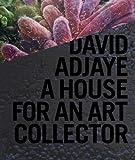 サムネイル:デイビッド・アジャイの作品集『David Adjaye: A House for an Art Collector』