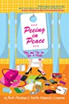 Peeing in Peace: Tales and Tips for T...