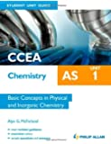 CCEA AS Chemistry Student Unit Guide: Unit 1 Basic Concepts in Physical and Inorganic Chemistry