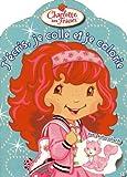 echange, troc Collectif - J Ecris Je Colle et Je Colorie 3 Charlotte aux Fraises