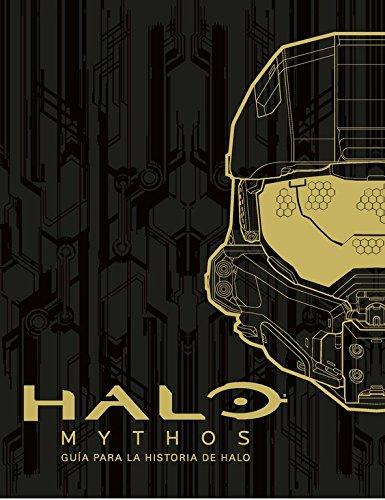 Halo Mythos: guía para la historia de Halo (NO FICCION)