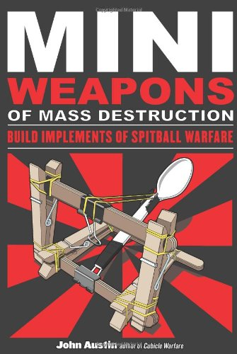 Mini Weapons of Mass Destruction: Build Implements
