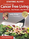 img - for Staying Alive Cookbook for Cancer Free Living book / textbook / text book