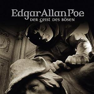 Die Gestalt des Bösen (Edgar Allan Poe 37) Hörspiel