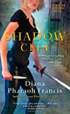 Shadow City (Horngate Witches) (1451613857) by Francis, Diana Pharaoh