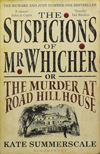 the-suspicions-of-mr-whicher-or-the-murder-at-road-hill-house