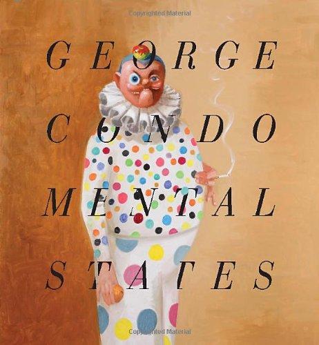 George Condo: Mental States