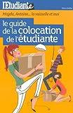 echange, troc Nina Keller - Le guide de la colocation de l'étudiante : Magda, Antoine... la vaisselle et moi !