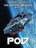 POD (The Pattern Universe Book 2)