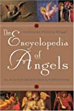 img - for The Encyclopedia of Angels: An A-to-Z Guide with Nearly 4,000 Entries book / textbook / text book