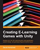 Creating E-Learning Games with Unity