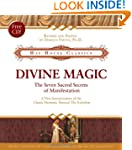 Divine Magic: The Seven Sacred Secret...