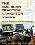 The American Practical Navigator: Bow...