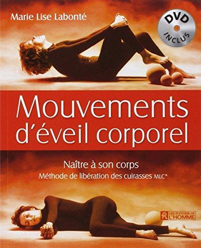Mouvements d'éveil corporel - Naître à son corps, livre + DVD gratuit
