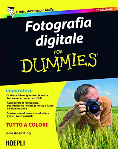 Fotografia digitale For Dummies Foto cinema e televisione PDF
