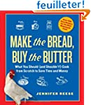 Make the Bread, Buy the Butter: What...